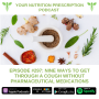 Artwork for Episode #297: Nine Ways To Get Through A Cough Without Pharmaceutical Medications