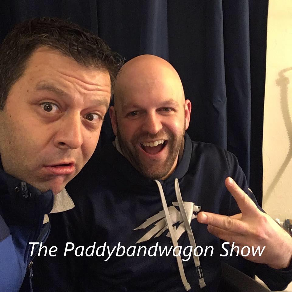 The Paddybandwagon Show