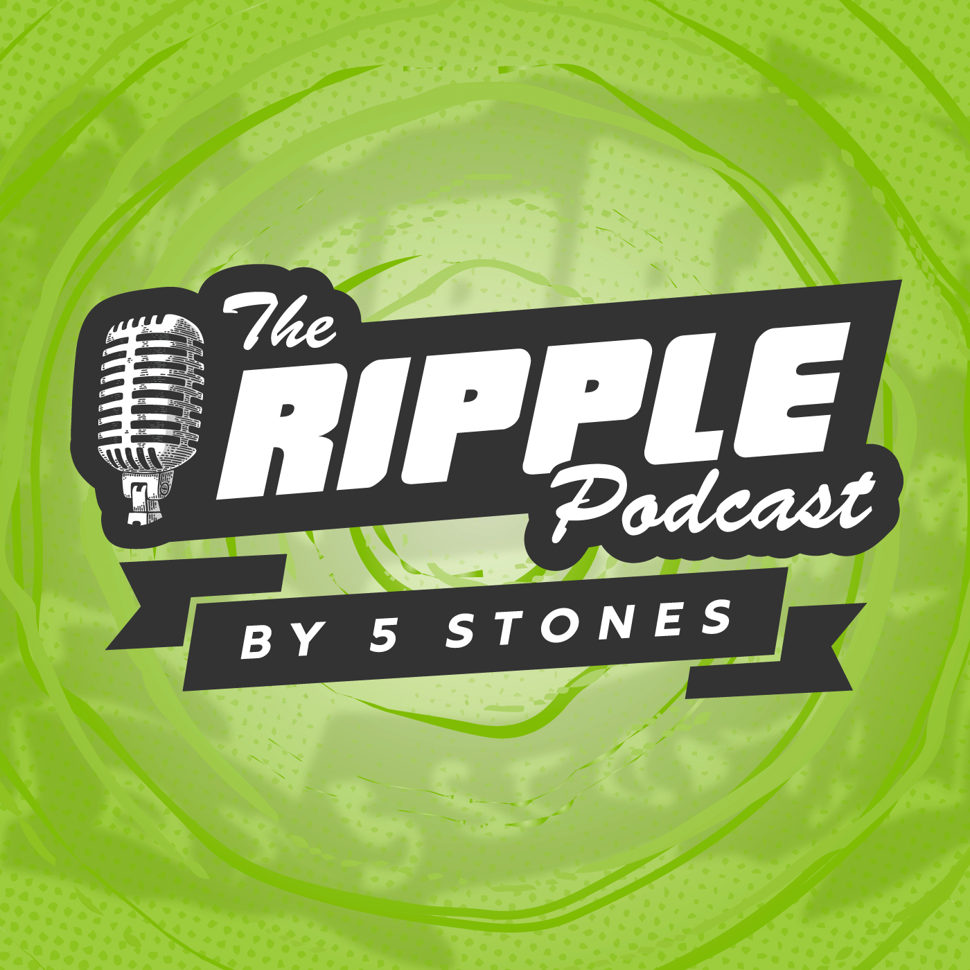 The Ripple Podcast by 5 Stones show art