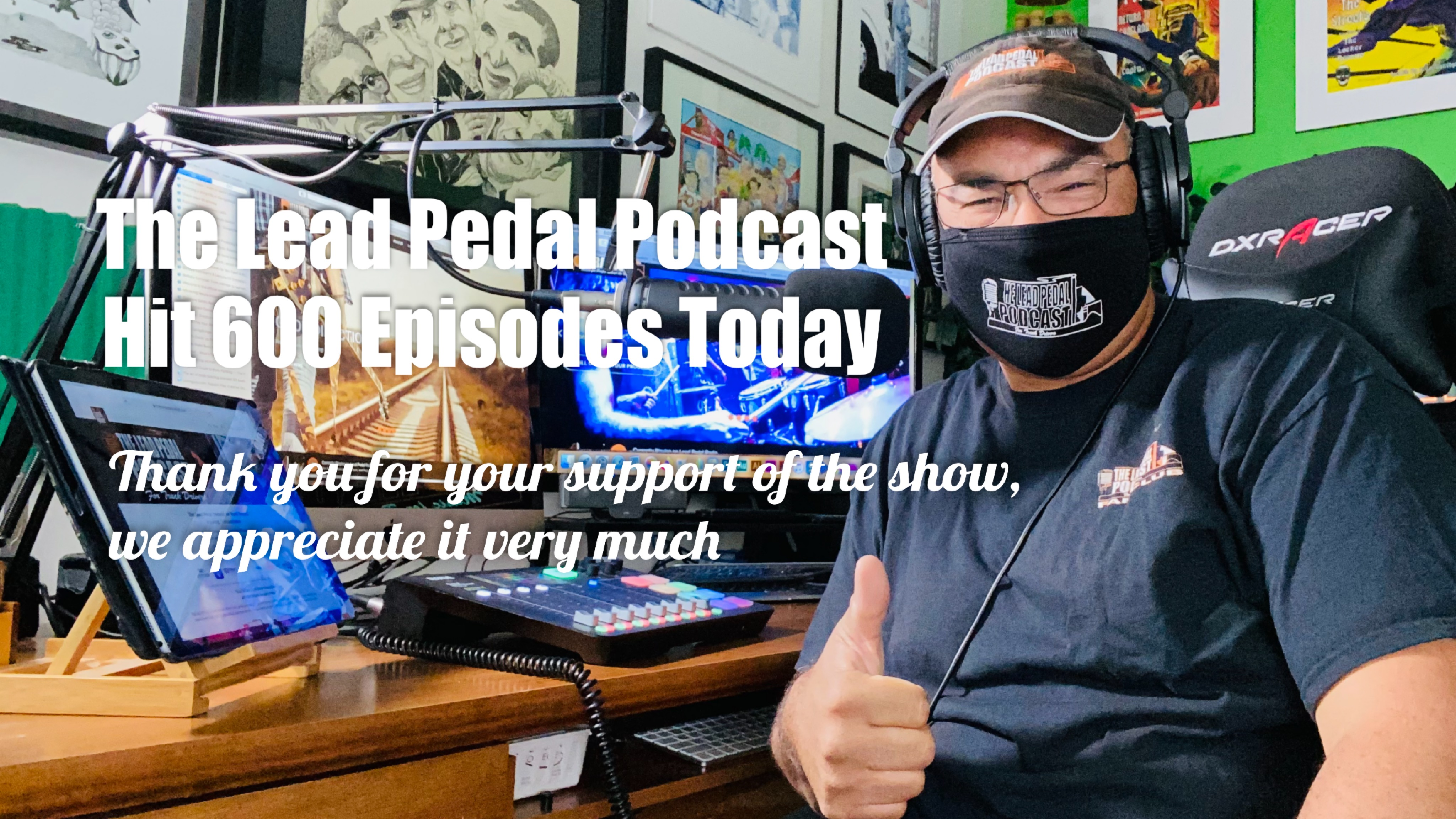 The Lead Pedal Podcast for Truck Drivers Celebrates 600 Episodes