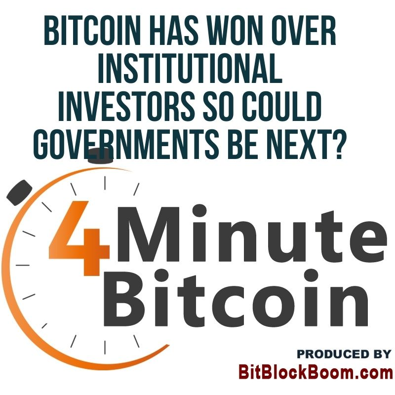 Bitcoin Has Won Over Institutional Investors So Could Governments Be Next?