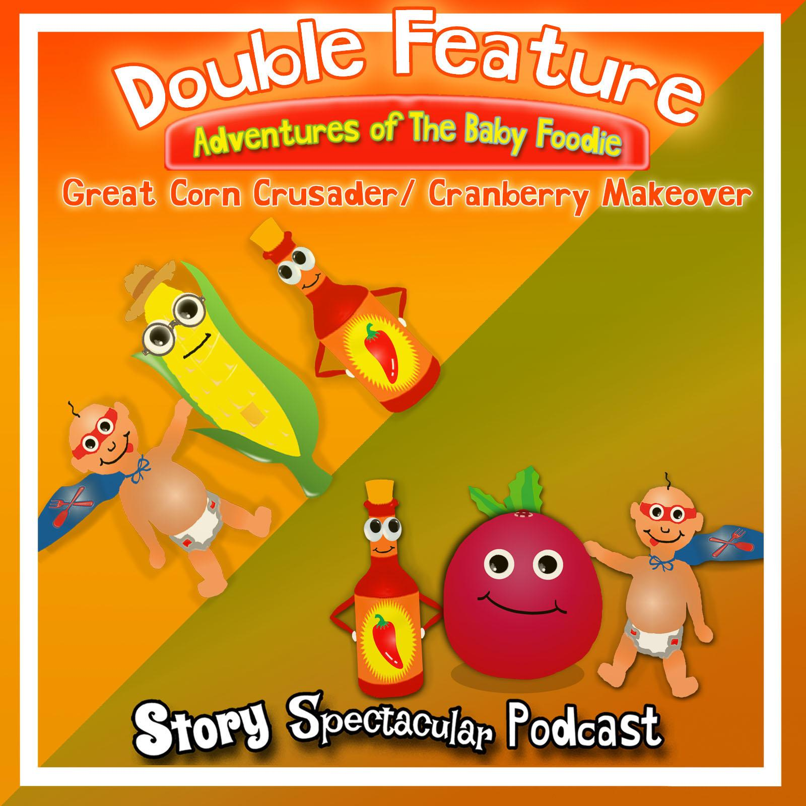 Baby Foodie Double Feature: Corn Crusader / Cranberry Makeover