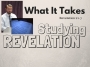 Artwork for What It Takes {Revelation Study}