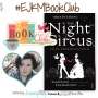 Artwork for #EJKMBookClub ft. The Night Circus by Erin Morgenstern