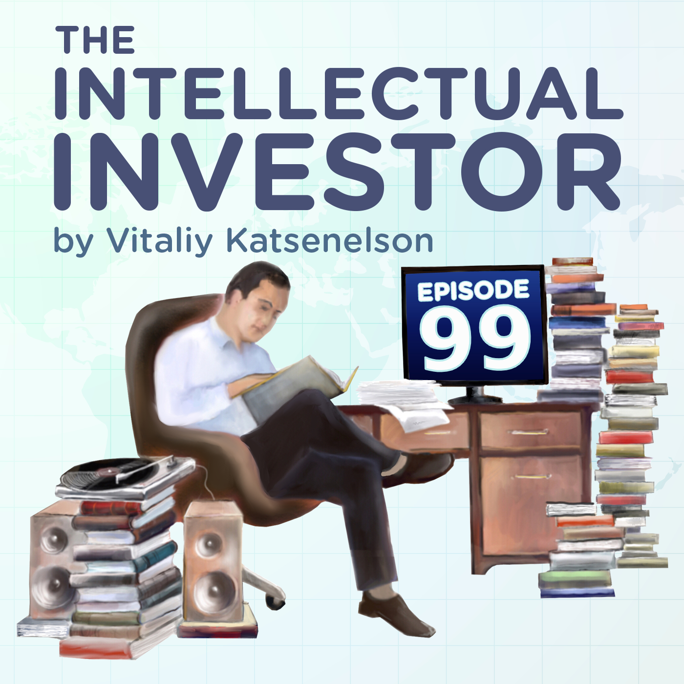 How Investors Should Deal With The Overwhelming Problem Of Understanding The World Economy - Ep 99
