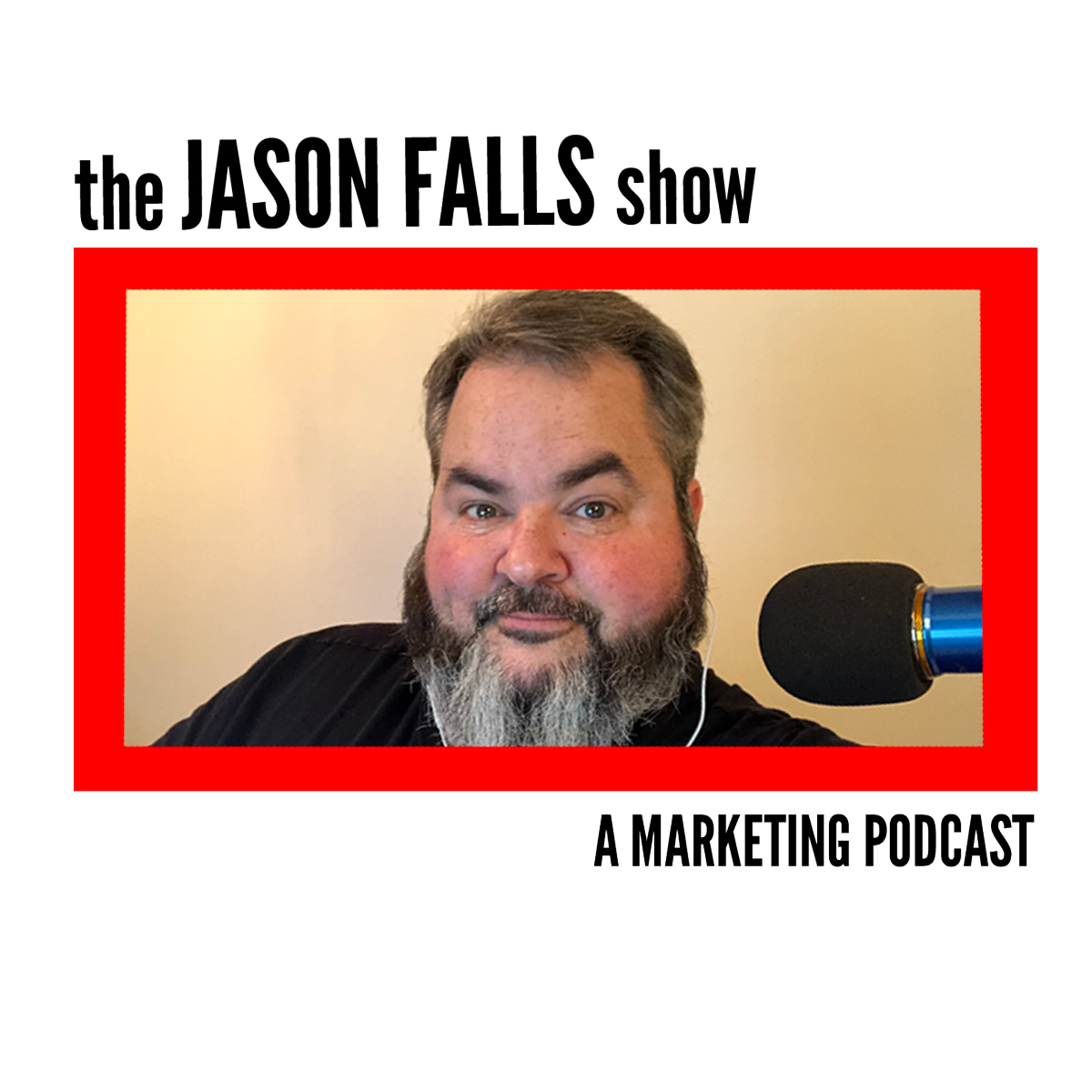 The Jason Falls Show - A Marketing Podcast (soon to be Digging Deeper) show art