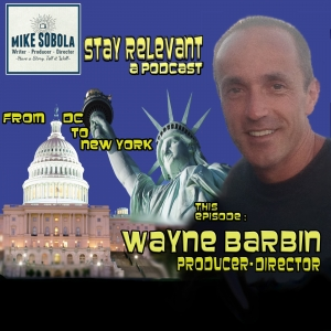 Wayne Barbin: From DC to New York & Holding On