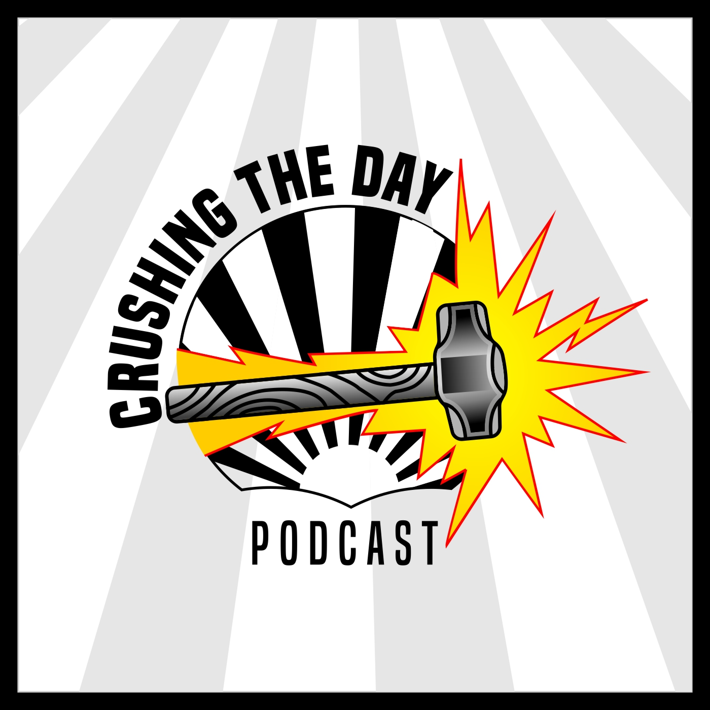 Crushing The Day Podcast show art