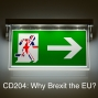 Artwork for CD204: Why Brexit the EU?