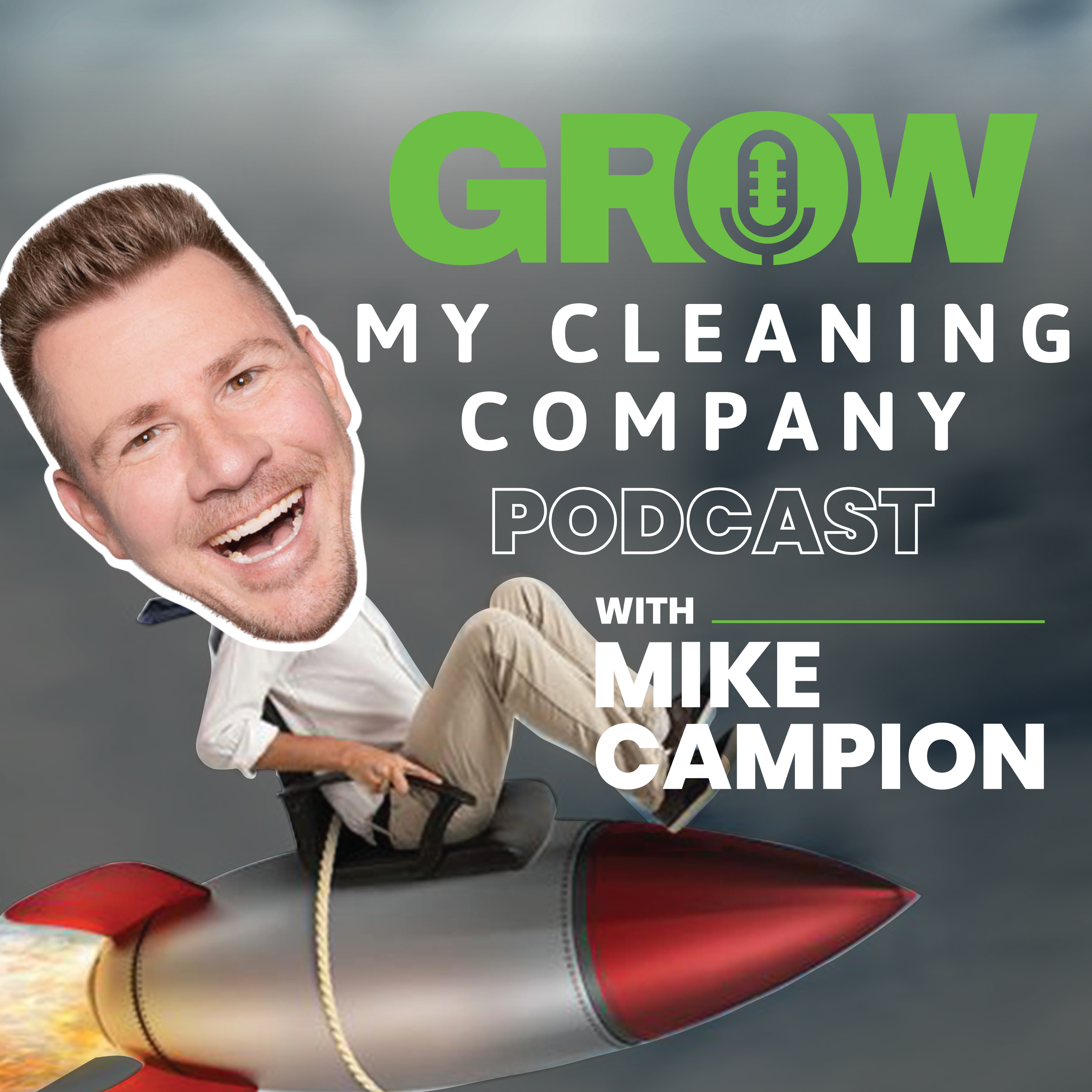 Grow My Cleaning Company's Podcast show art