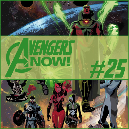 Cultural Wormhole Presents: Avengers Now! Episode 25