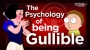 Artwork for Why We Fall for Stuff—Psychology of Being Gullible