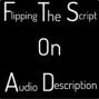 Artwork for Flipping The Script On Audio Description - Going Social