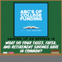 Artwork for Ep 13: What Do Your Taxes, FAFSA, and Retirement Savings Have In Common?