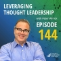 Artwork for Leveraging Thought Leadership With Peter Winick – Episode 144 - Jeffrey Hayzlett