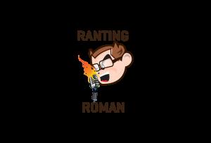 Ranting Roman's podcast