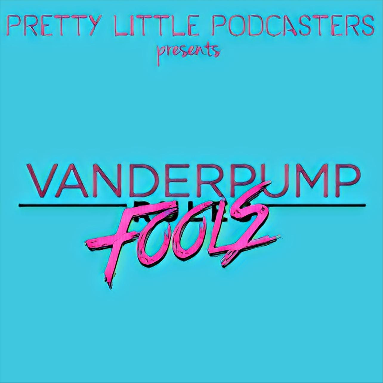 Vanderpump Fools {S05 E02}