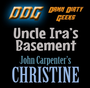 Uncle Ira's Basement: JOHN CARPENTER'S CHRISTINE
