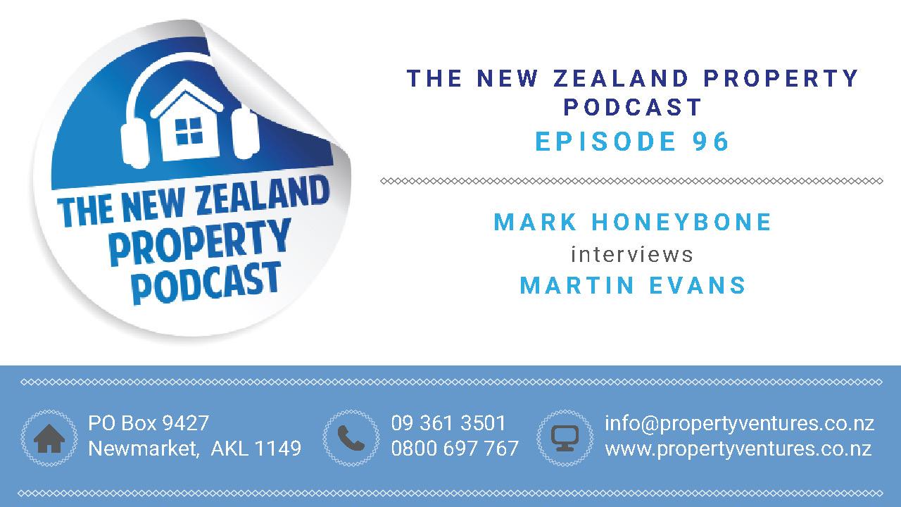 New Zealand Property Podcast EP 96