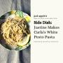 Artwork for Side Dish: Justine Makes Carla's White Pesto Pasta