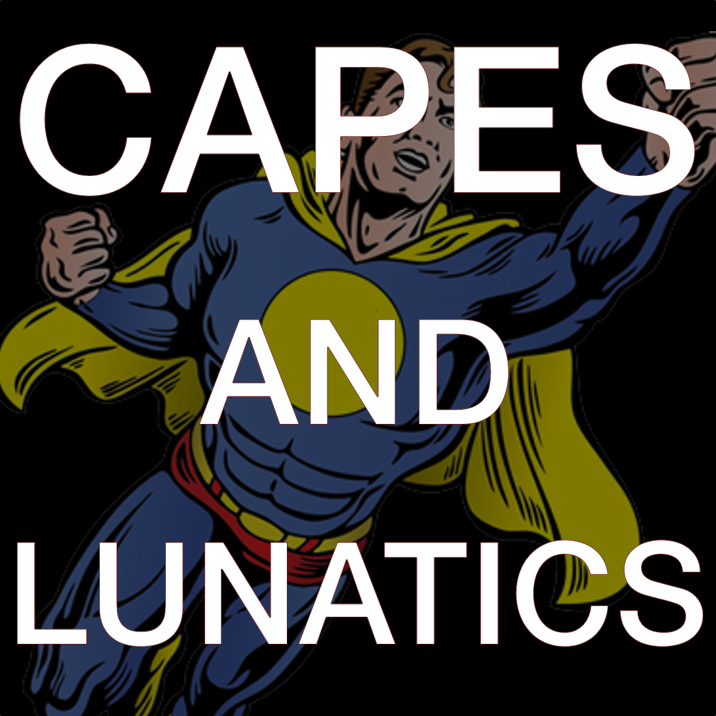 Capes and Lunatics show art