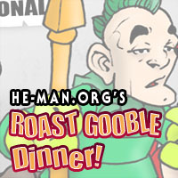 Episode 059 - He-Man.org's Roast Gooble Dinner