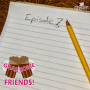 Artwork for We Forgot to Write an Episode! (S01 E07)
