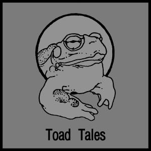 Toad Tales