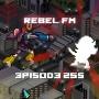 Artwork for Rebel FM Epiosde 255 - 05/08/2015