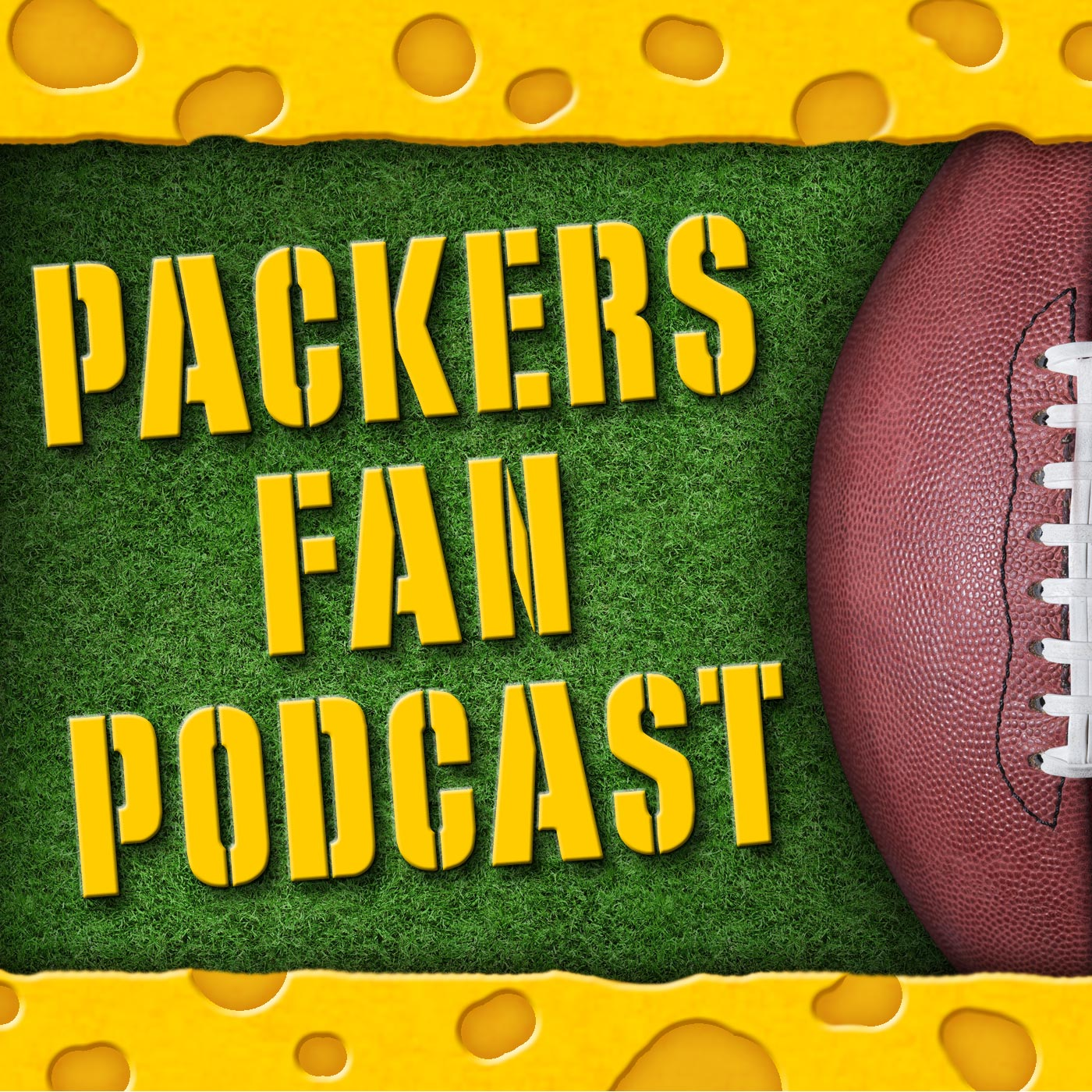 Packers Fan Podcast | Unofficial Green Bay Packers Talk show art