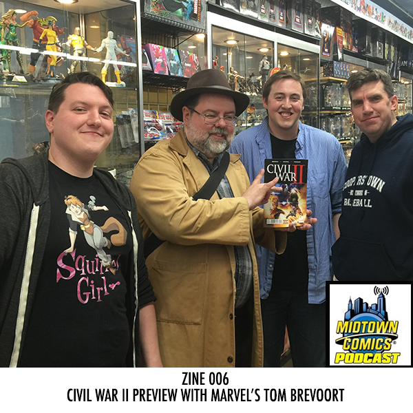 Midtown Comics Podcast ZINE 006 Civil War II Preview with Marvel's Tom Brevoort