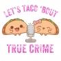 Artwork for Bonus Episode: Let's Taco 'Bout the Crime Junkie Plagiarism Scandal