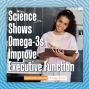 Artwork for Science Shows Omega-3s Improve Executive Function with OmegaBrite Wellness