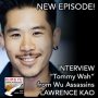 """Artwork for INTERVIEW: LAWRENCE KAO, actor, """"Tommy Wah"""" in WU ASSASSINS"""
