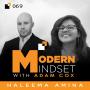 Artwork for Modern Mindset 069 - Haleema Nawid on The Stigma of Mental Health Issues