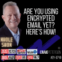 Artwork for Are You Using Encrypted Email Yet? Here's How!