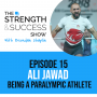 Artwork for #019: Olympian and world record holder Ali Jawad joins us to talk all things success: The Strength and Success Show Episode 15