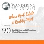 Artwork for Episode 90 - Goal Writing and Affirmations | Wicked Wanderings