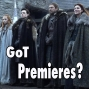 Artwork for GoT Premieres? - GoT Thrones: A Game of Thrones Podcast