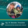 Artwork for 75: Adventuring solo with kids, single parenthood and starting over with adventure mama Brooke Froelich