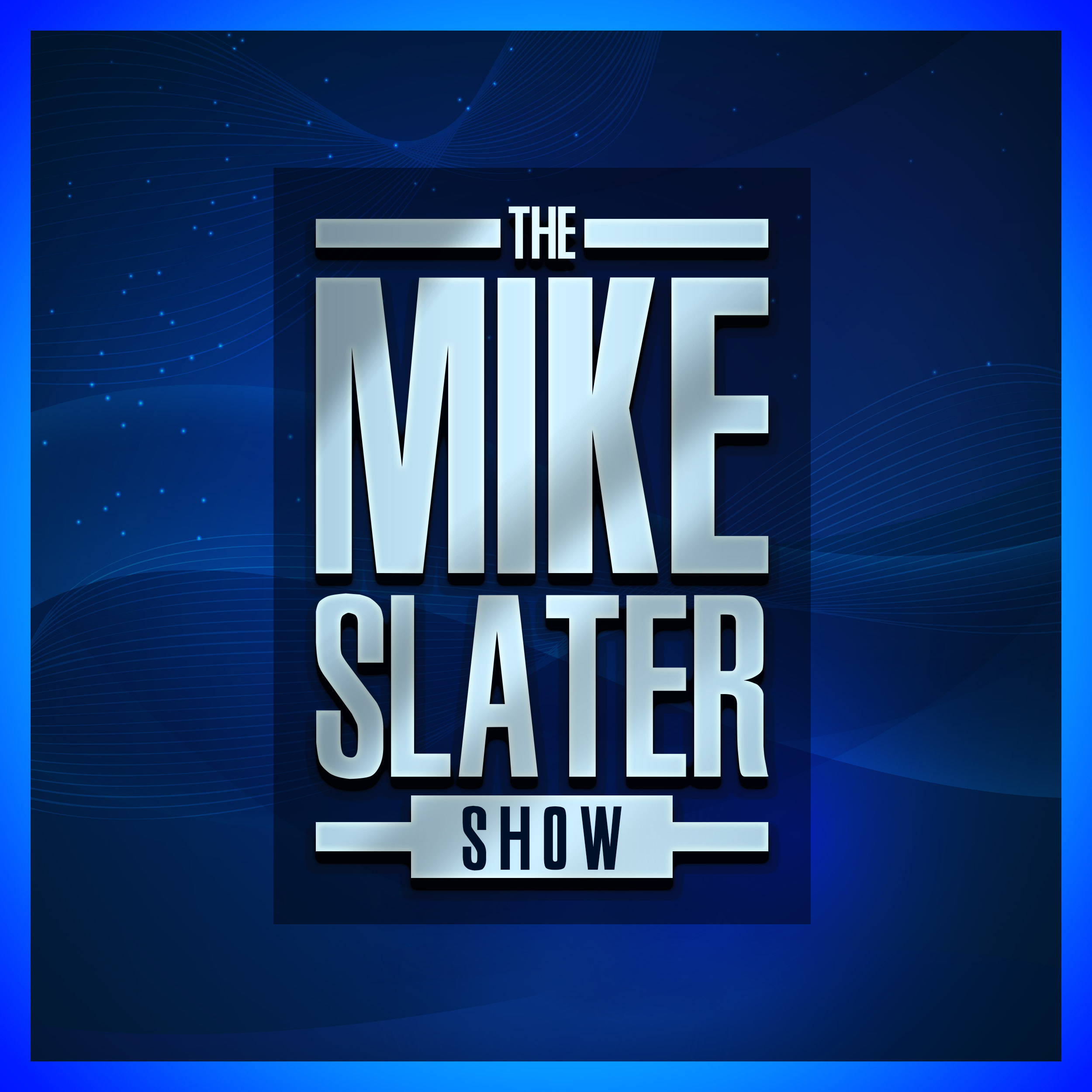 The Mike Slater Show show art