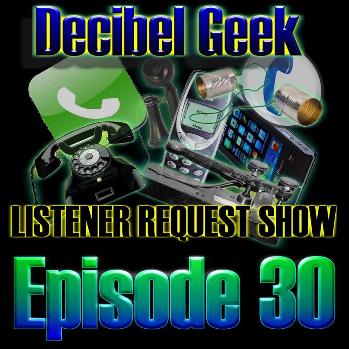 Episode 30 - Listener Request Show