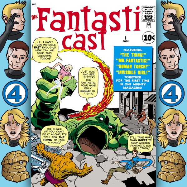 Episode 1: Introductions, Origins, and Fantastic Four #1