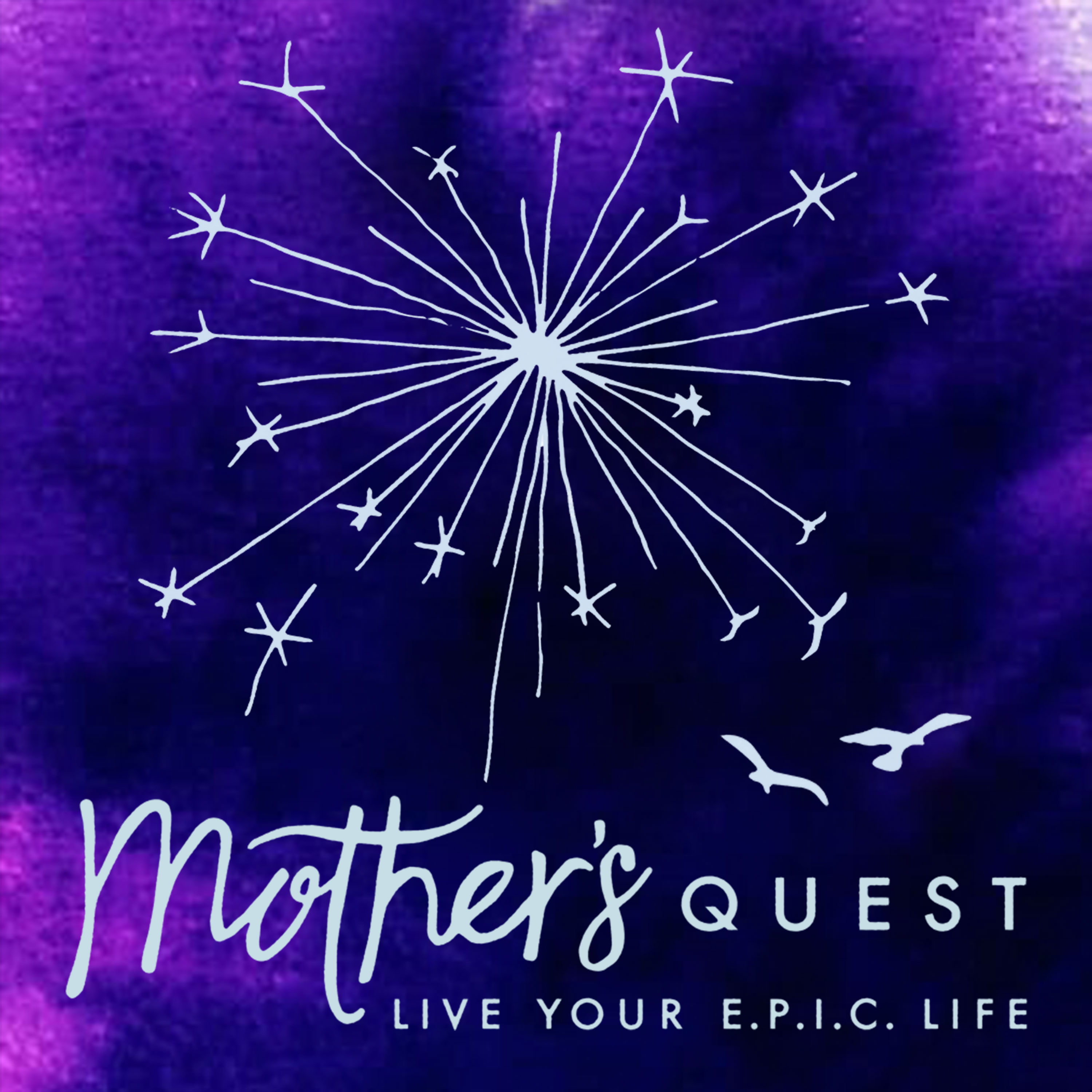 Mother's Quest Podcast show art