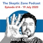 Artwork for The Skeptic Zone #614 -19.July.2020