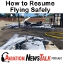 Artwork for 150 Getting Back into Flying Safely, Fatal Cirrus SR20 Stall/Spin Accident + GA News