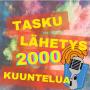 Artwork for TaskuLähetys 2000 kuuntelua