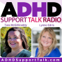 Artwork for Introducing The 2019 Succeed with ADHD Telesummit with Laurie Dupar