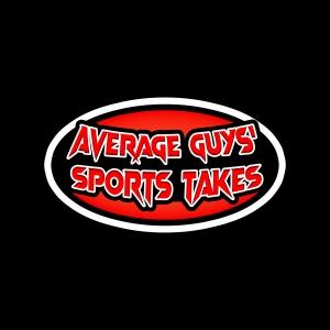 Average Guys' Sports Takes