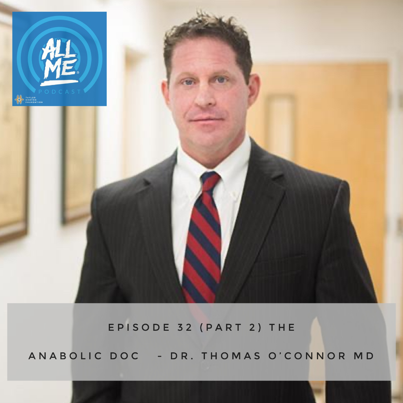 Episode 32: The Anabolic Doc - Dr. Thomas O'Connor (Part 2)